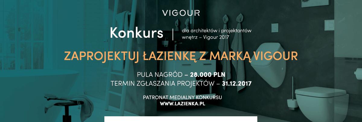 VIGOUR - Konkurs - Zaprojektuj Łazienkę z marką Vigour. Pula nagród 28 tys. zł.